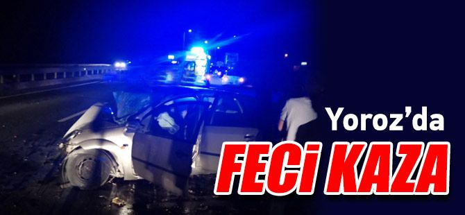 Trafik kazında 3 kişi öldü, 1 kişide ağır yaralandı.