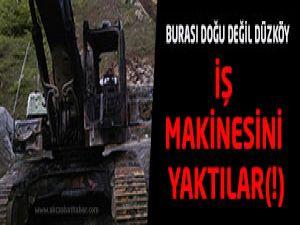 Düzköy'de İş Makinesi Yakıldıo