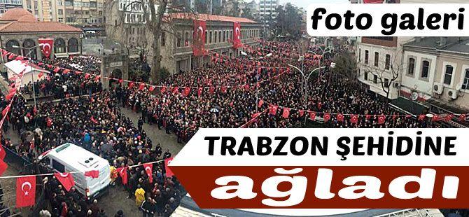 Trabzonlu Şehidimize Son Görev