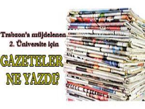 2. Üniversite İçin Gazeteler Ne yazdı?