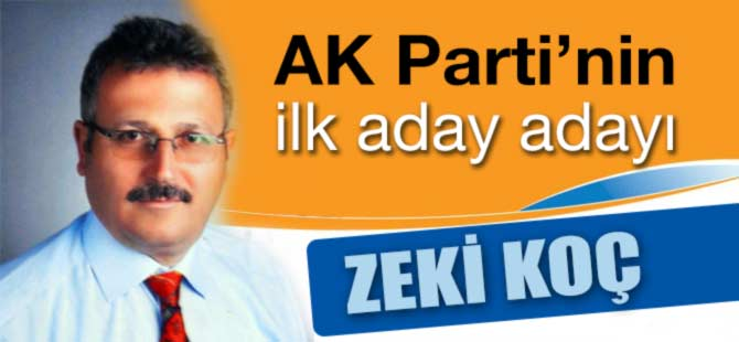 AK Parti'nin ilk aday adayı