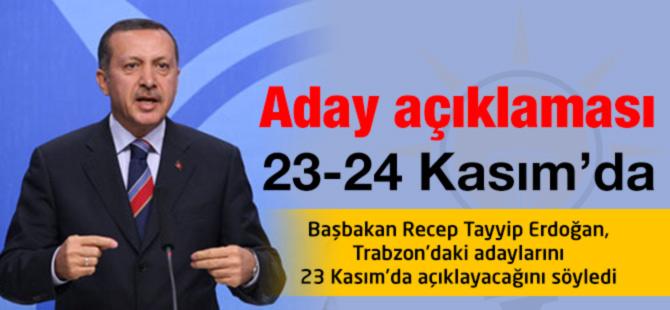 Aday açıklaması 23-24 Kasım'da