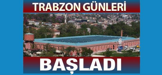 Trabzon Tanıtım Günleri Başladı