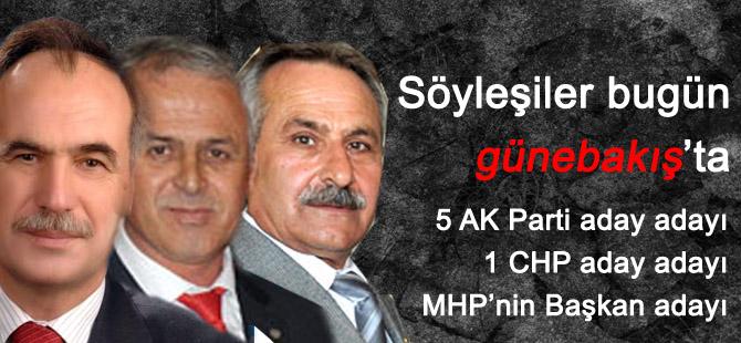 Adayların röportajları günebakış'ta