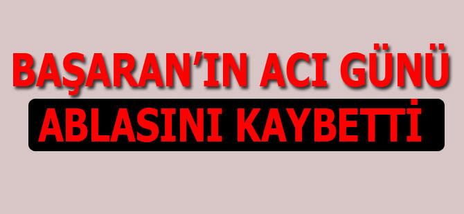 Ali Kemal Başaran'ın Acı Günü