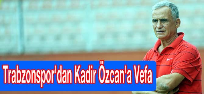 Trabzonspor'dan Kadir Özcan'a Vefa