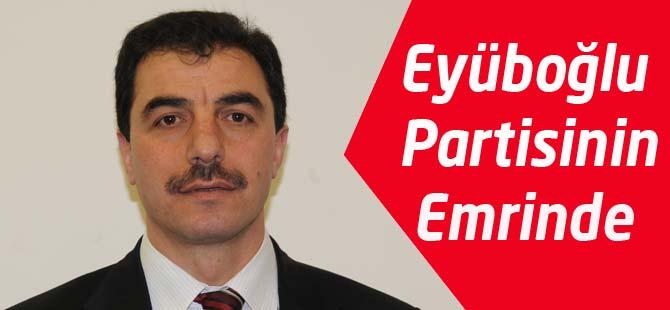 Eyüboğlu Partisinin Emrinde