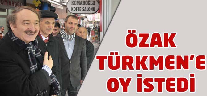 Milletvekili Özak Akçaabat'ta Türkmen'e destek istedi.