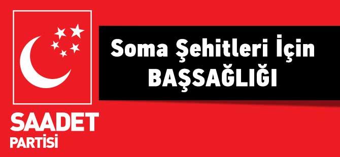 Saadet'ten Soma Şehitleri İÇin Başsağlığı
