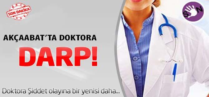 Akçaabat'ta Doktora Darp