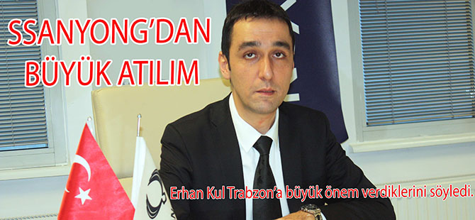 Ssangyong'dan Trabzon'a Büyük Atılım