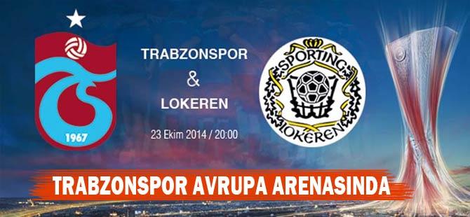 Trabzonspor - Lokeren Maçının Muhtemel 11'leri