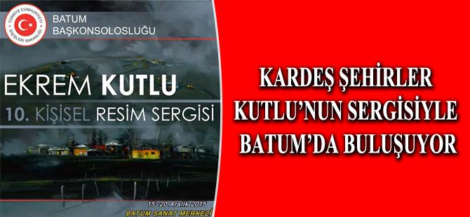 Kardeş Şehirler Batum'da Buluşacak