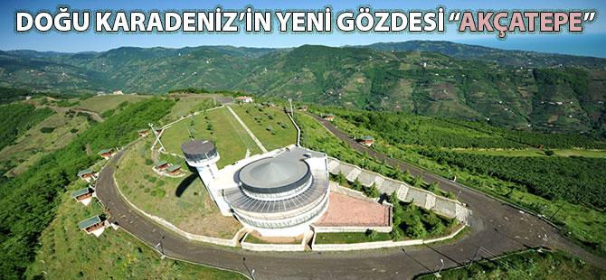 """Doğu Karadeniz'in Yeni Gözdesi """"Akçatepe"""""""