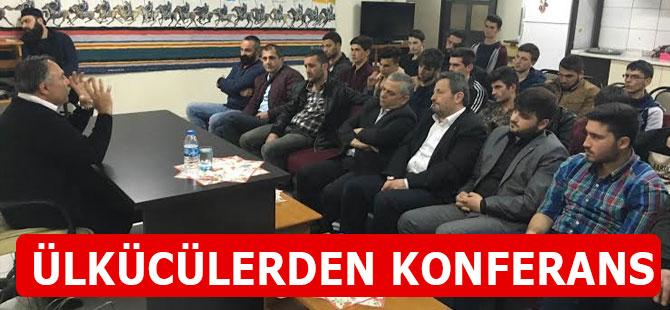 Milliyetçilik ve Ülkücülük Konferansı.