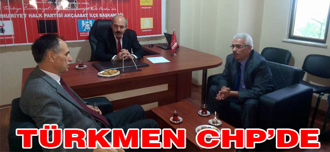 Türkmen CHP'de