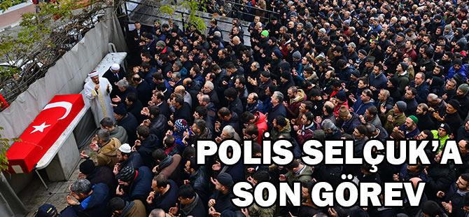Polis Selçuk'a Son Görev