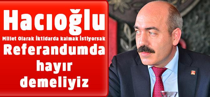 Hacıoğlu'ndan Hayır Kampanyası