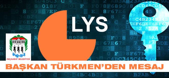 Başkan Türkmen'den Mesaj
