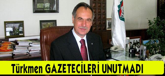 Türkmen, Gazetecileri Unutmadı