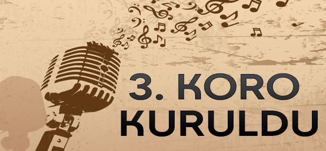 3. Koro Kuruldu