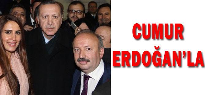 Erdoğan'ı Cumur Karşıladı