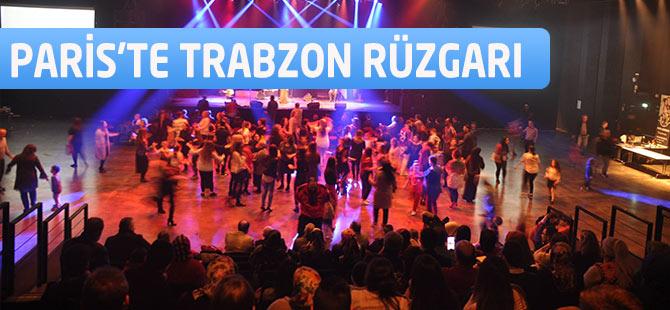 Paris'te Trabzon Rüzgarı