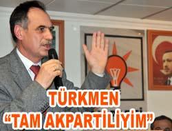 Türkmen Partide Konuştu