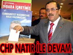 CHP Natır ile devam dedi.