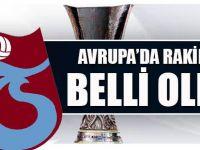 Trabzonspor'un 2. turdaki rakibi belli oldu.