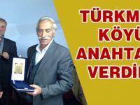 Şefik Türkmen'e Cevizlik köyünde köyün anahtarı verildi.