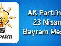 AK Parti'ni 23 Nisan Bayram Mesajı