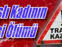 Akçaabat'ta meydana gelen trafik kazasında yaşlı kadın öldü.