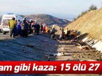Katliam Gibi Kaza; 15 Ölü