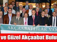 Akçaabatlılar Vakfı'ndan Birlik Beraberlik Toplantısı