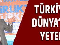 Türkiye Dünya'ya Yeter