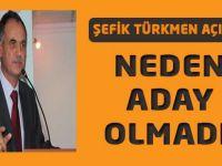 Akçaabat Belediye Başkanı Şefik Türkmen neden aday olmadığını Açıkladı