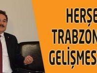 Her şey Trabzon'un Gelişmesi için