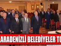 Doğu Karadenizli Belediyeler Toplandı