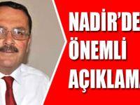 Nadir'den Önemli Açıklamalar
