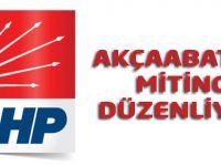 CHP Akçaabat'ta miting düzenleyecek.