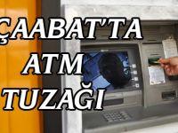 Akçaabat'ta ATM Tuzağı