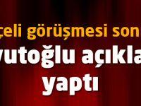 Kritik görüşme sonrası Davutoğlu'ndan ilk açıklama