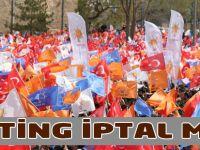 AK Parti Trabzon Mitingi İptal Mi?
