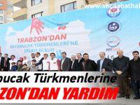 Bayırbucak Türkmenlerine Trabzon'dan Yardım
