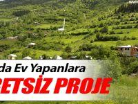 Kırsalda Ev Yapanlara Ücretsiz Proje