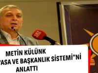Metin Külünk Yeni Anayasa ve Başkanlık Sistemini Anlattı