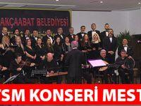 TSM Konseri Mest Etti