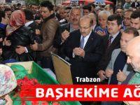 Trabzon Başhekime Ağladı