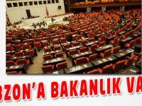 Trabzon'a Bakanlık Var mı?